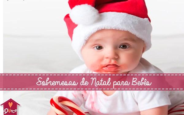Receitas de Sobremesa de Natal para Bebês