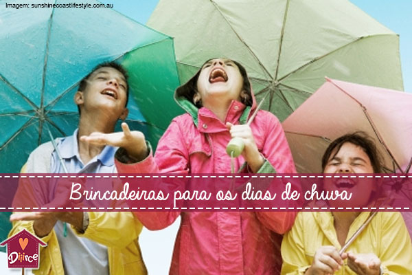 12 brincadeiras para os dias de chuva que vão divertir as crianças