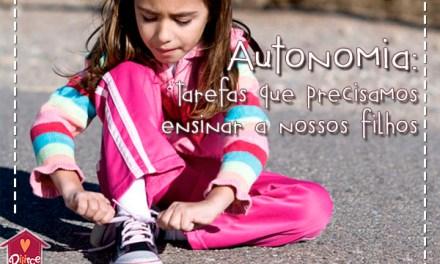 Autonomia: Tarefas que a escola não ensina