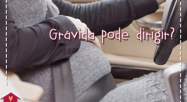 grávida pode dirigir?
