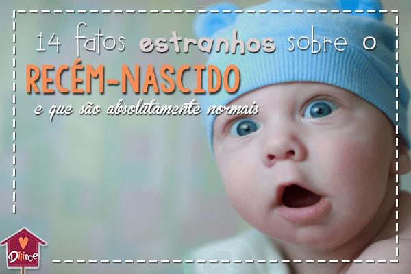 fatos estranhos sobre recém-nascidos