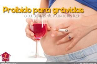 o que as grávidas não podem fazer