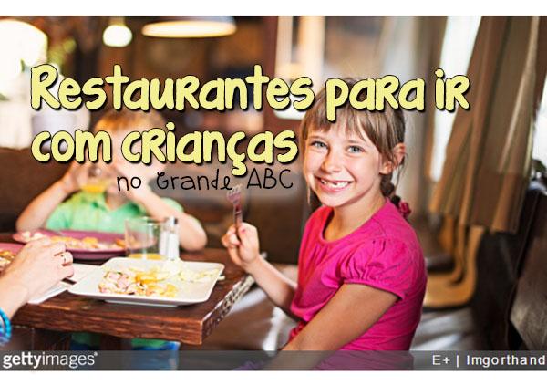 Guia de restaurantes para ir com crianças no ABC