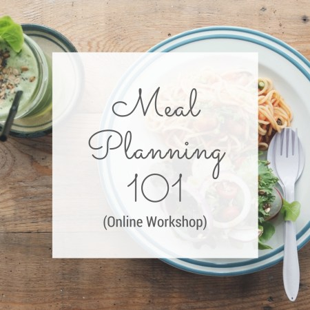 Meal Planning 101 Workshop