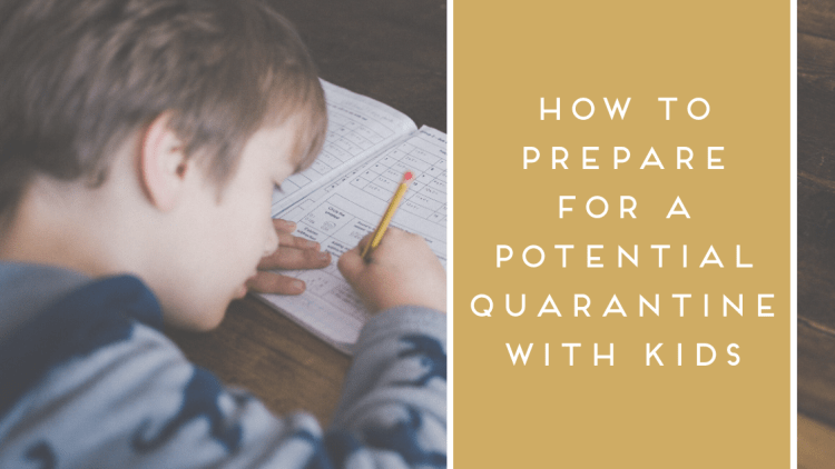 How to prepare for a potential quarantine with kids - Di is Organized - Baltimore,MD