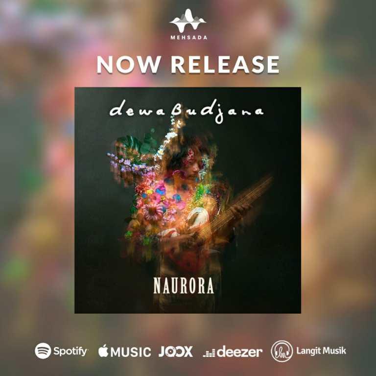 "Album ""NAURORA"" dari Dewa Budjana New dan Aurora"