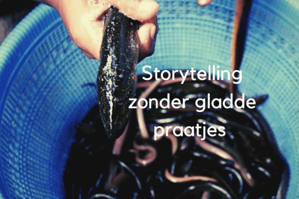 zeven storytelling tips zonder gladde praatjes