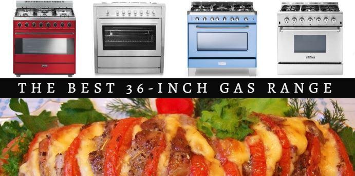 Best 36-inch gas range