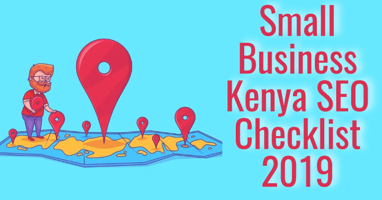 local seo kenya - SEO for small business kenya checklist