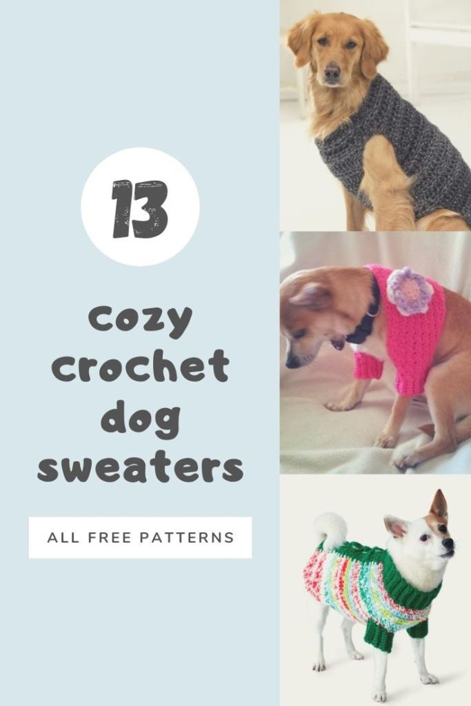 cozy cute crochet dog sweaters all free patterns