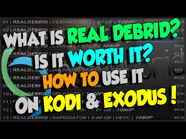 What is Real Debrid & How to use it on KODI and Exodus!