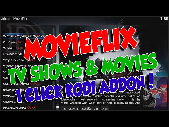 How To Install MovieFlix on KODI, Mostly Full HD – HD Movies & TV Shows