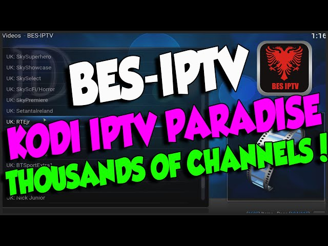 IPTV Paradise On KODI BES-IPTV, Thousands Of Live TV Channels!!!