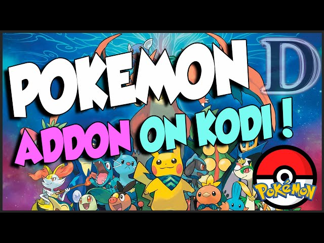 Pokemon KODI Addon, Review and How To Install on KODI / XBMC