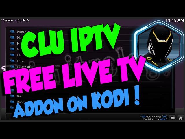 CLU IPTV ADDON ON KODI, FREE LIVE TV!!!