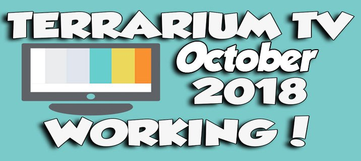 Terrarium TV October 2018