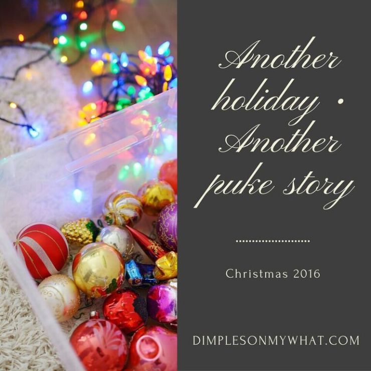 Lessons learned from a pukey holiday