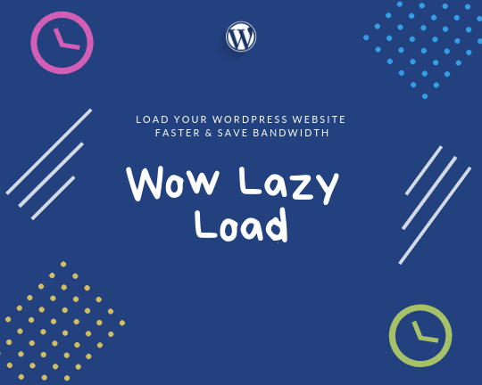 JUAL Wow Lazy Load WP Plugin By WowThemes
