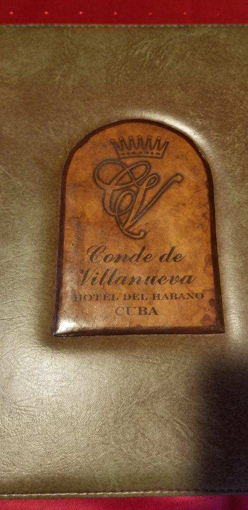 The menu in the Conde de Villanueva on the Hotel del Habano.