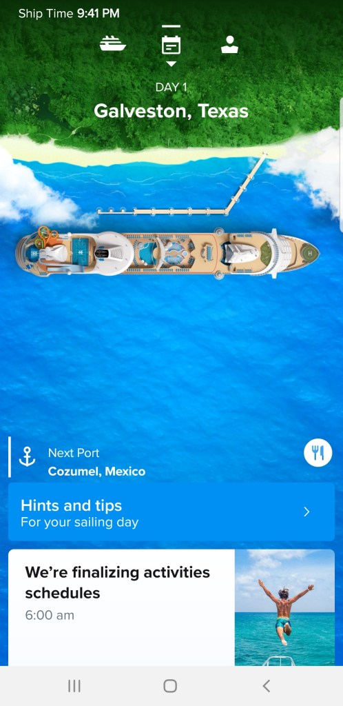 The Royal Caribbean app opens about 4 weeks before your cruise.