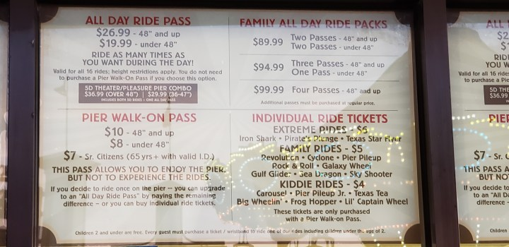 July 2019 prices at the Galveston Pleasure Pier. Go for the all day pass so you can ride your favorite attraction several times. Lines aren't bad for an amusement park.