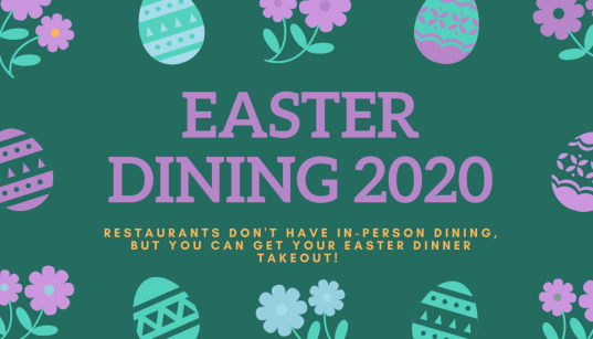 Easter Dining 2020