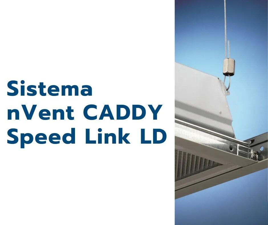 Sistema nVent CADDY Speed Link LD