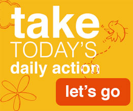 Take today's daily action. Let's Go