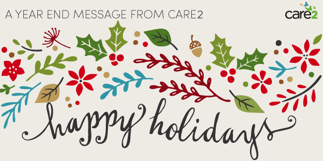 A YEAR END MESSAGE FROM CARE2