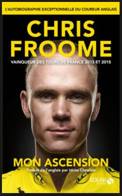 Autobiographie de Chris Froome - Mon ascension