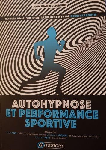 Dingue de vélo - Autohypnose et performance sportive de Jonathan Bel Legroux