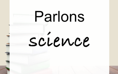 Parlons science