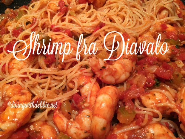 Shrimp Fra Diavolo My Way Dining With Debbie