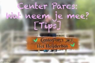 Center Parcs: Wat neem je mee