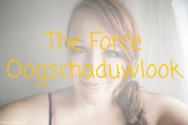 The Force Oogschaduwlook