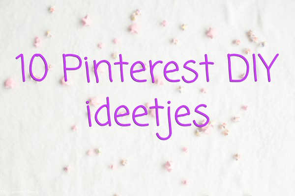 Pinterest DIY ideetjes