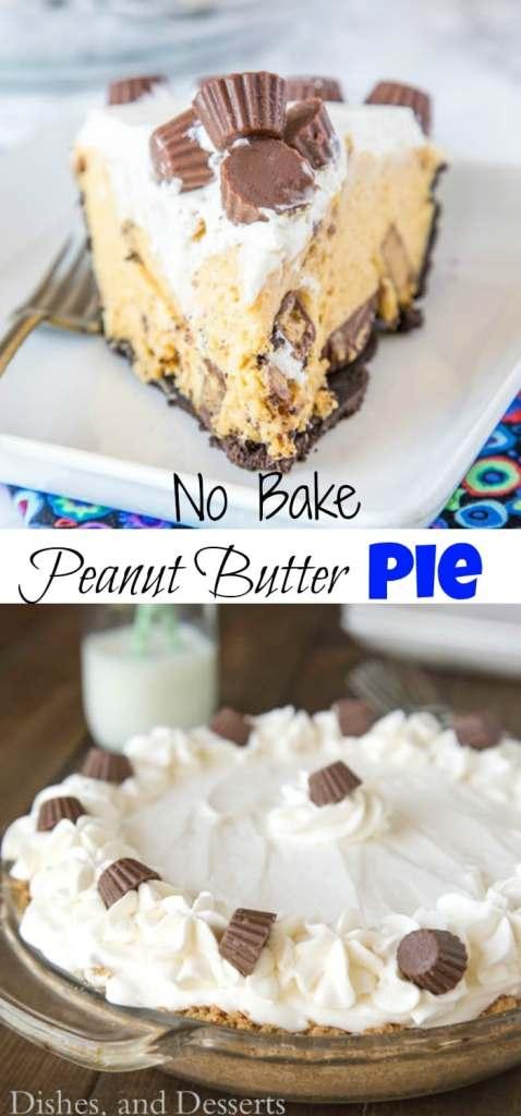 No Bake Peanut Butter Pie collage