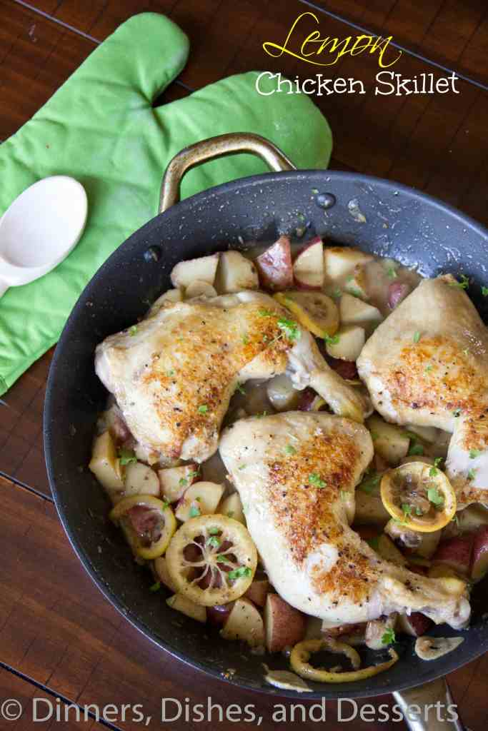 Lemon Chicken Skillet - A one skillet dinner of roasted chicken and potatoes in a fresh lemon sauce