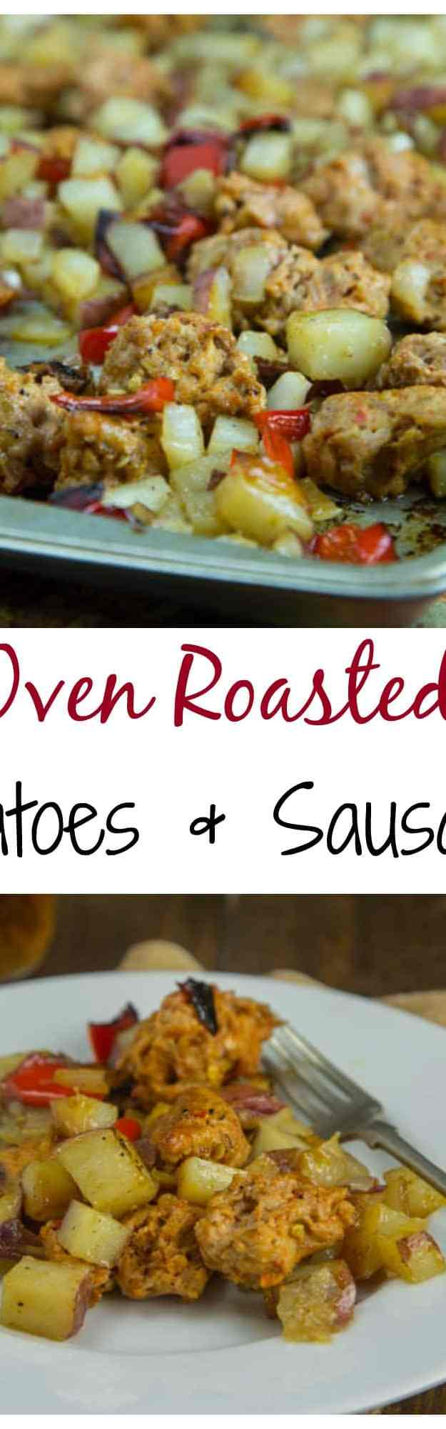 Oven Roasted Potatoes and Sausage - Crispy oven roasted potatoes, peppers and onions, with your favorite sausage. Great one pan meal for any night of the week.