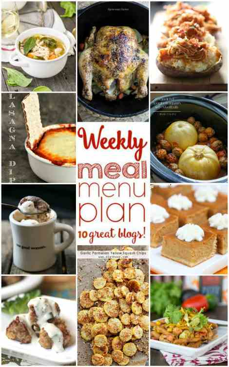 Weekly Meal Plan Week 9 - 10 top bloggers bringing you 6 dinner recipes, 2 side dishes and 2 desserts to make a quick, easy, and delicious week!