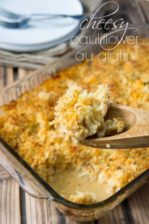 Cheesy Cauliflower Au Gratin {I Wash...You Dry}