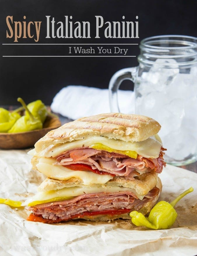 Spicy Italian Panini {I Wash...You Dry}