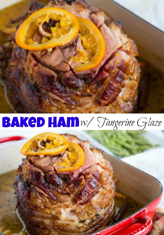 Baked Ham with a Tangerine Glaze - a delicious oven baked ham with a sweet tangerine glaze.  Perfect for any holiday table.
