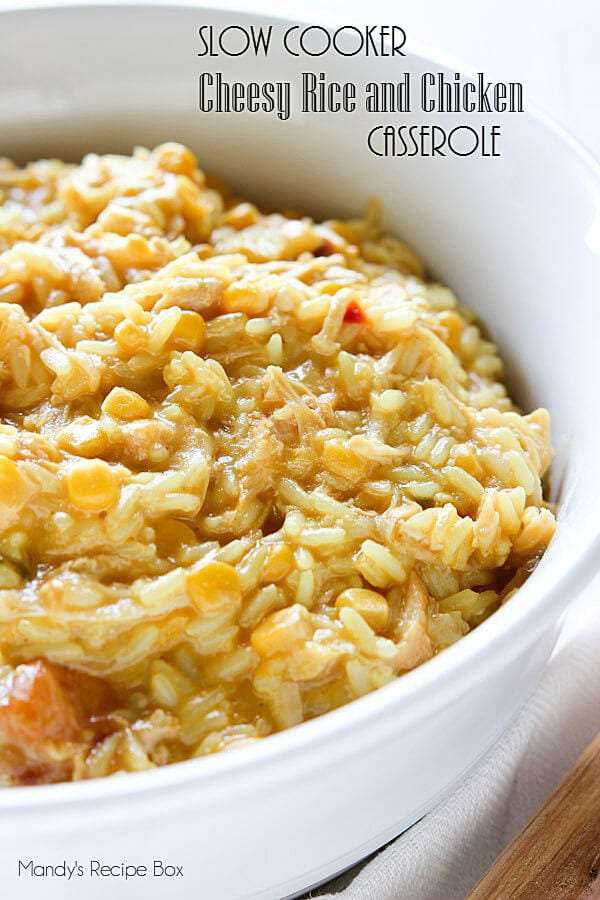 Slow Cooker Cheesy Rice and Chicken Casserole {Mandy's Recipe Box}