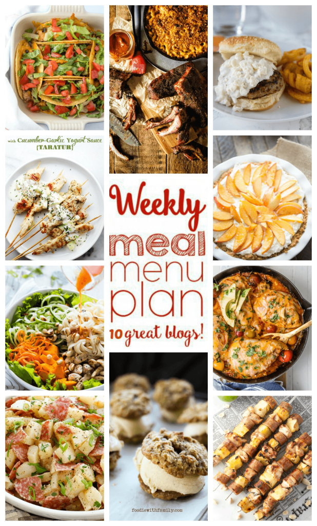 Weekly Meal Plan Week 56 – 10 great bloggers bringing you a full week of recipes including dinner, sides dishes, and desserts!