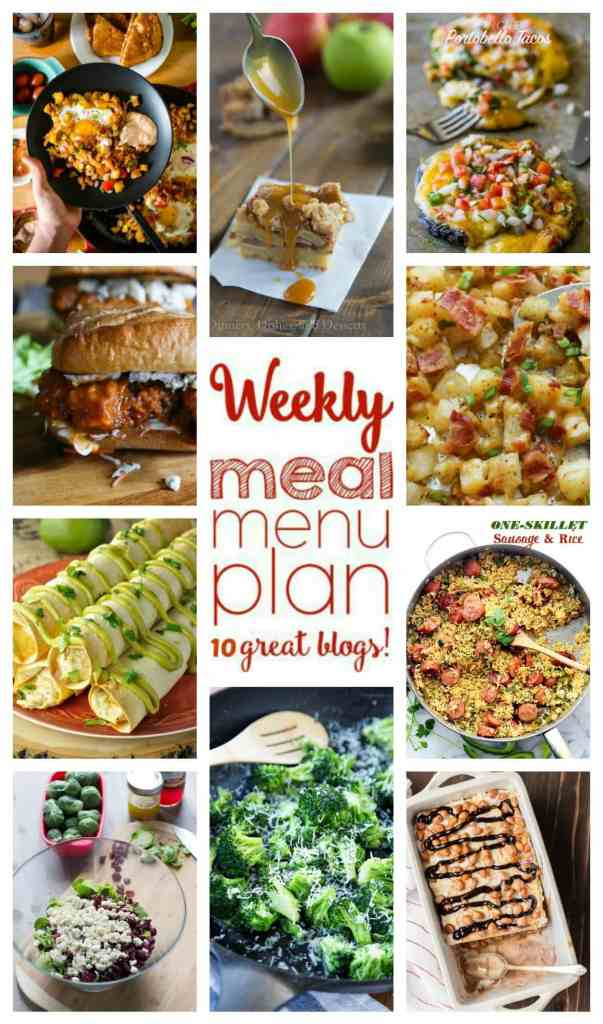 Weekly Meal Plan Week 62 – 10 great bloggers bringing you a full week of recipes including dinner, sides dishes, and desserts!