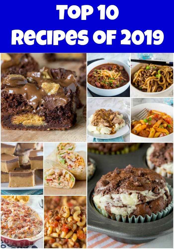 Top 10 Recipes Of 2019 Dinners Dishes And Desserts