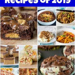 Top 10 Recipes of 2019 - Here is the round up of the top 10 most viewed posts on Dinners, Dishes, and Desserts for the year of 2019!  So many great easy dinners, over the top desserts, and even appetizers made the list.