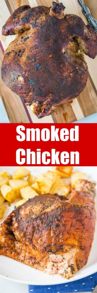 Smoked Chicken - a whole smoked chicken that is super tender, juicy, and full of flavor. A great way to get dinner on the table the whole family will love.
