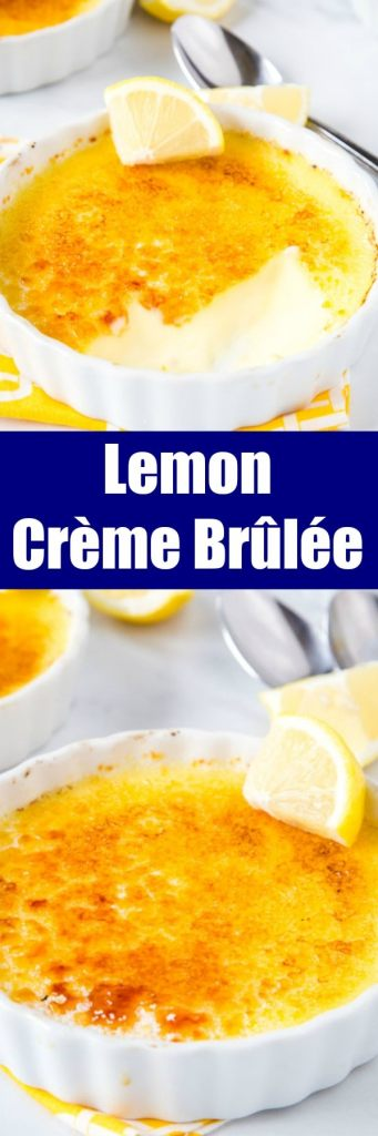 Lemon Crème Brûlée - A luscious and creamy lemon custard with a caramelized sugar topping.  A show stopping dessert that is easier to make than you think!